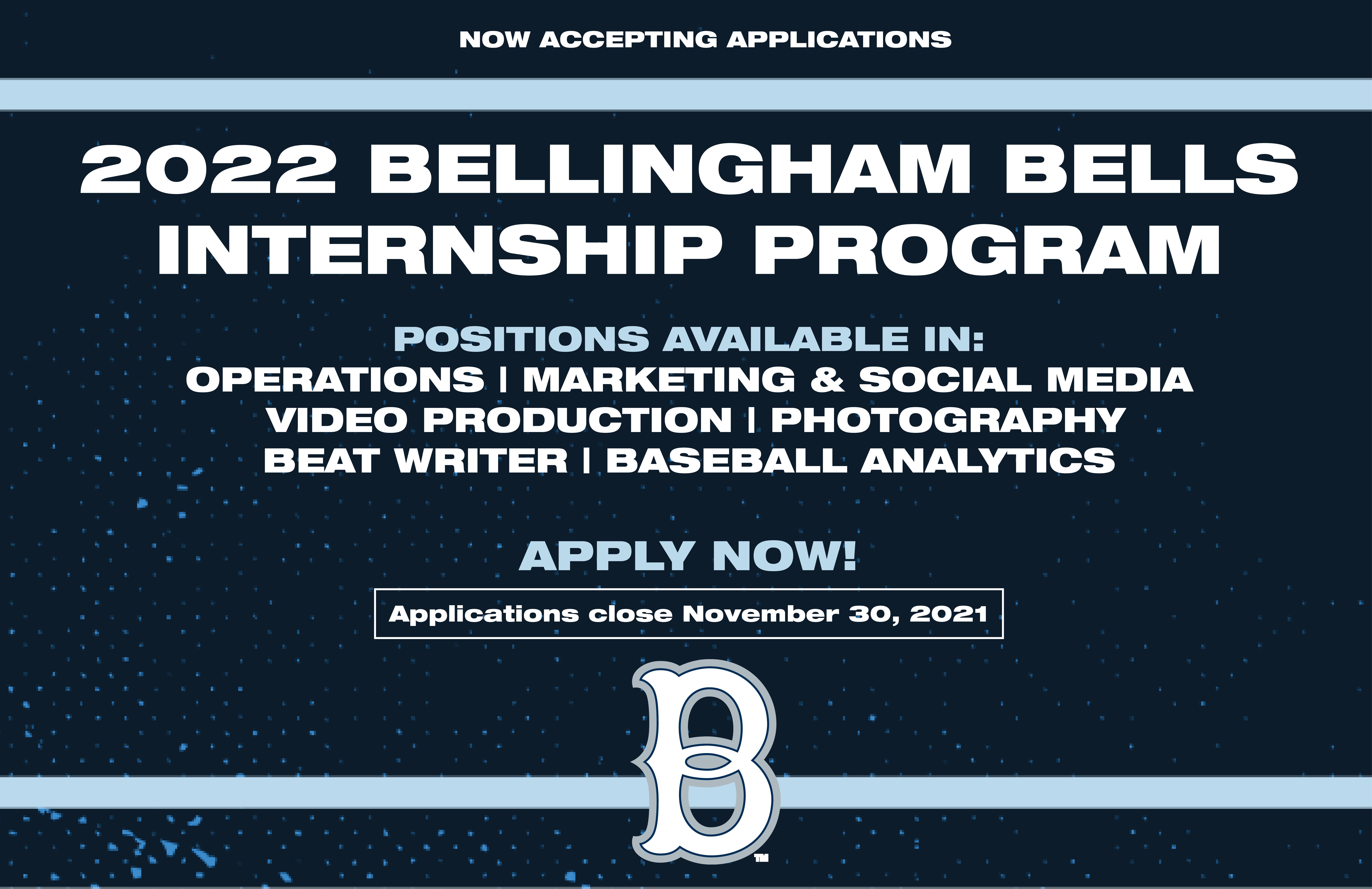 2022 Bellingham Bells Internships Available